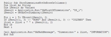 Muestra VBA con métodos API de Analysis for Office. Las dimensiones que no estén en el eje de línea o columna se agregan a una cadena que se muestra en el cuadro de diálogo de mensaje estándar con el método API SAPAddMessage