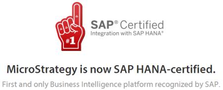 Anuncio de MicroStrategy comunicando su certificación de su principal producto, MicroStrategy 9 para conectarse a bases de datos SAP HANA
